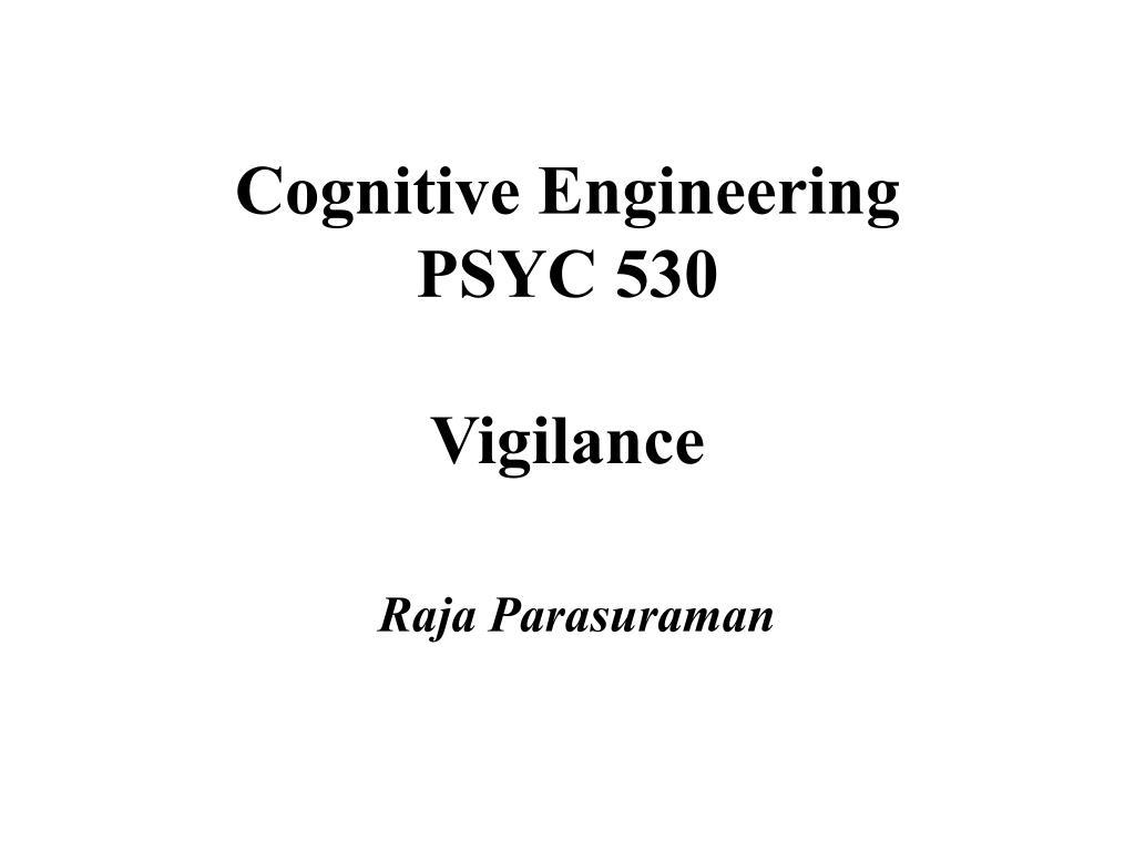 cognitive engineering psyc 530 vigilance l.