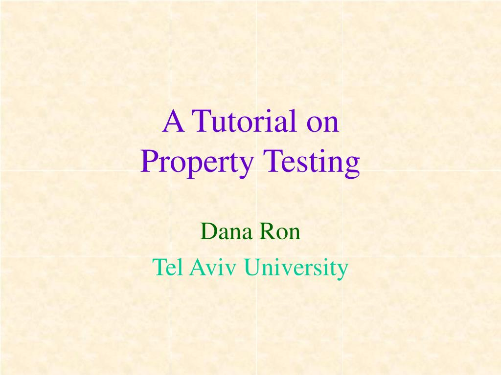 a tutorial on property testing l.