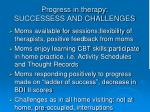 progress in therapy successess and challenges