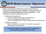 iehr modernization objectives
