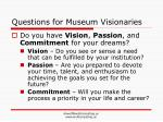 questions for museum visionaries