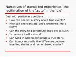 narratives of translated experience the legitimation of the auto in the bio