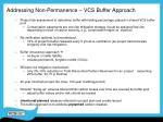 addressing non permanence vcs buffer approach