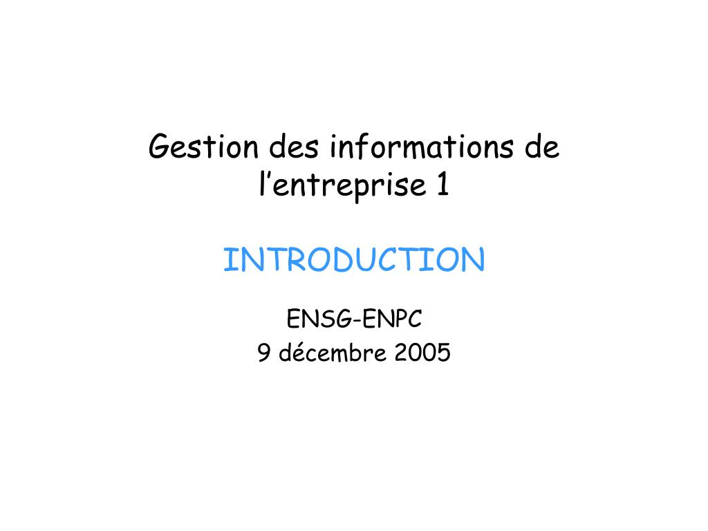 gestion des informations de l entreprise 1 introduction l.