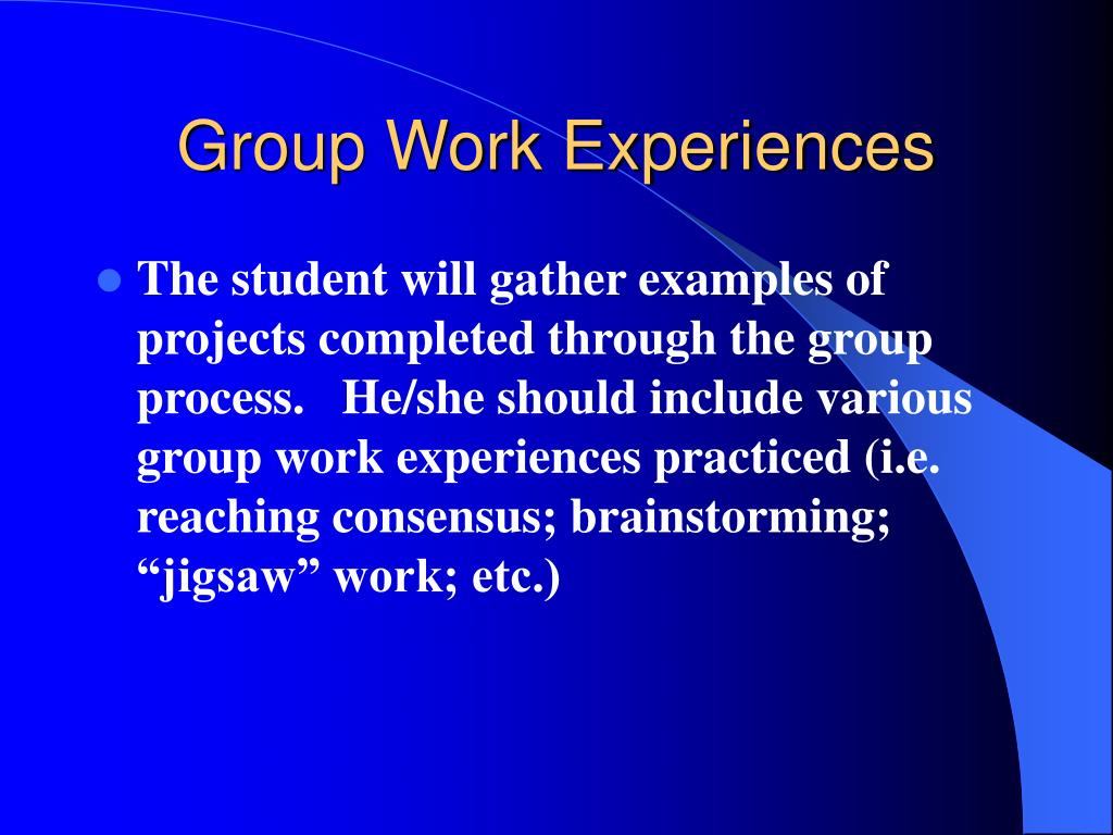 Group Work Experiences