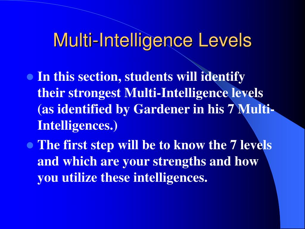 Multi-Intelligence Levels