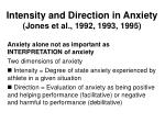 intensity and direction in anxiety jones et al 1992 1993 1995
