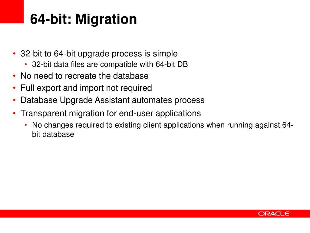 64-bit: Migration