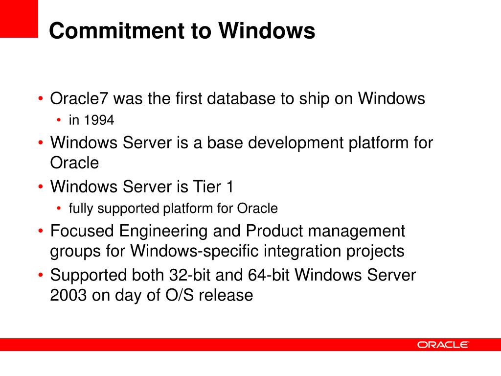 Commitment to Windows