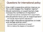 questions for international policy