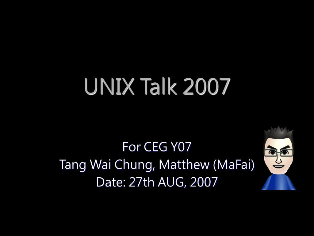 unix talk 2007 l.