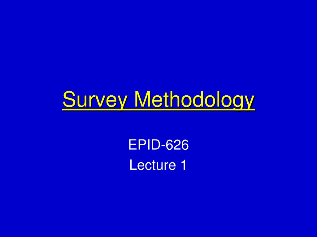 survey methodology l.