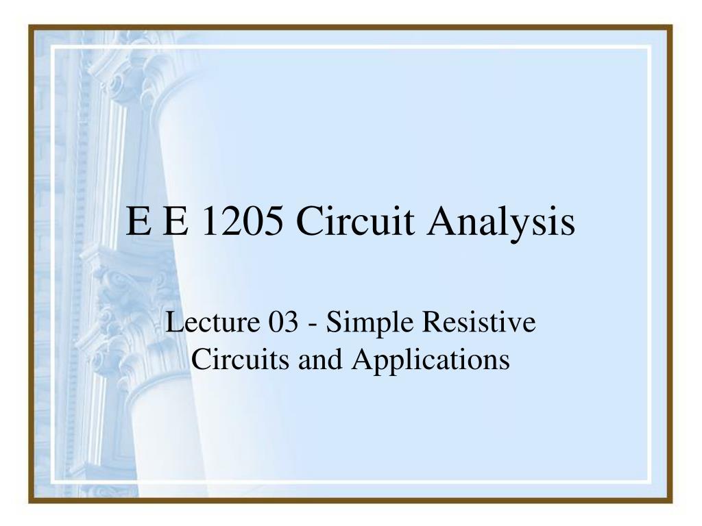 e e 1205 circuit analysis l.