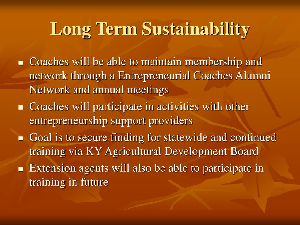 Long Term Sustainability