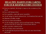 healthy habits for caring for our respiratory system