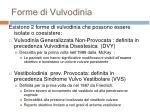 forme di vulvodinia