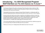 introducing the ada recognized program staff interface and the ada diabetes go to guide