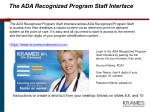 the ada recognized program staff interface