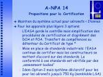 a npa 14 propositions pour la certification
