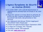 l agence europ enne de s curit en aviation easa