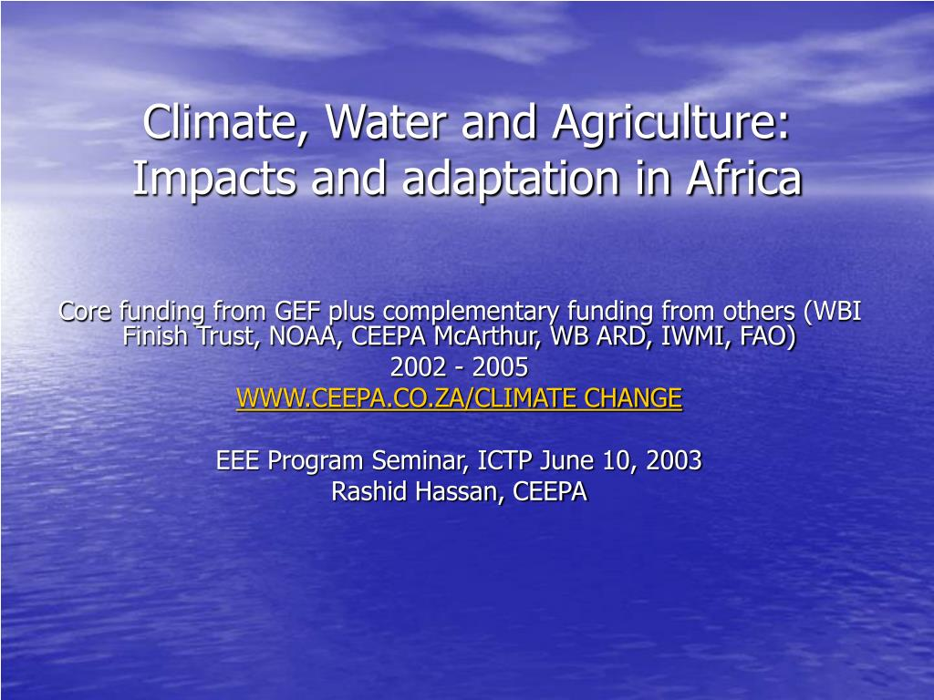 climate water and agriculture impacts and adaptation in africa l.