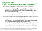 why is quality early care and education ece necessary