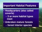 important habitat features