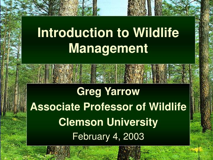 introduction to wildlife management n.