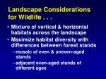 landscape considerations for wildlife