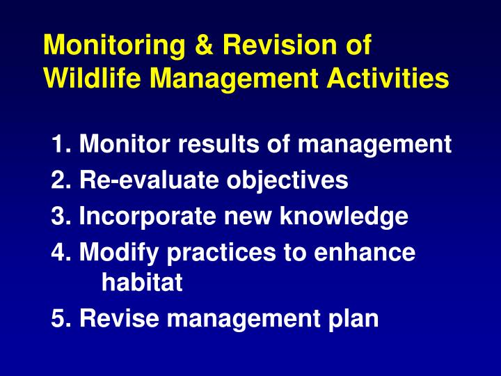Monitoring & Revision of  Wildlife Management Activities