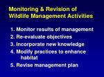 monitoring revision of wildlife management activities