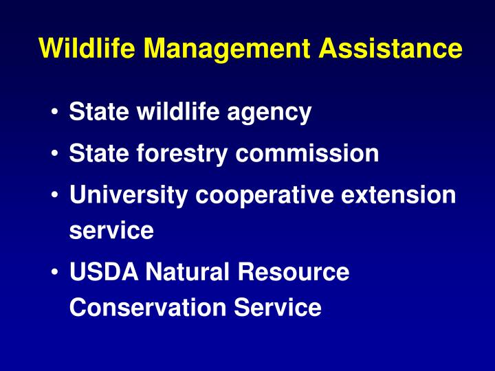 Wildlife Management Assistance