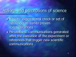 actions and perceptions of science