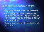 inter organism communications