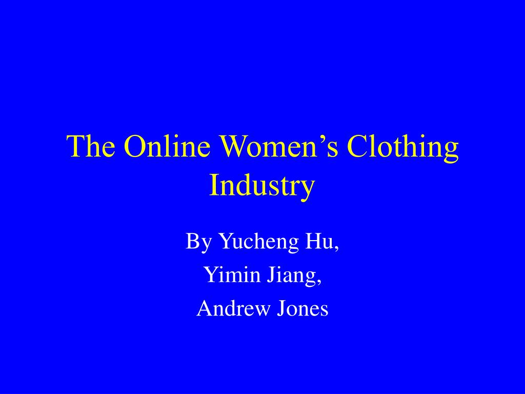 the online women s clothing industry l.