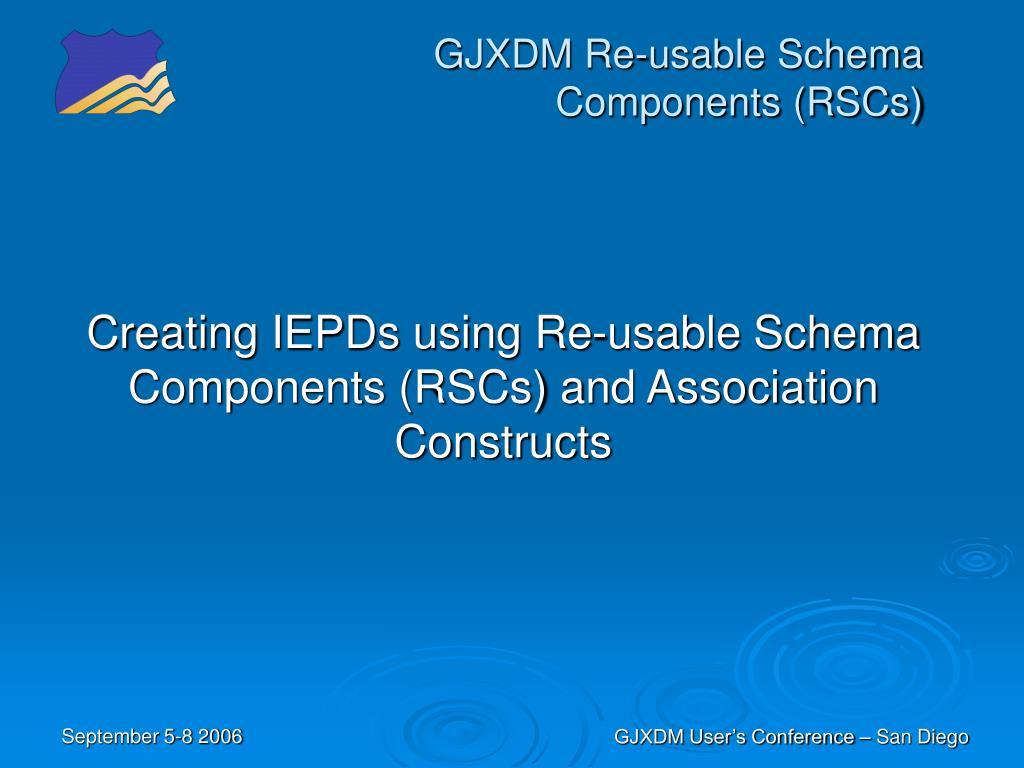 gjxdm re usable schema components rscs l.