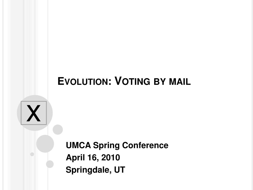 evolution voting by mail l.