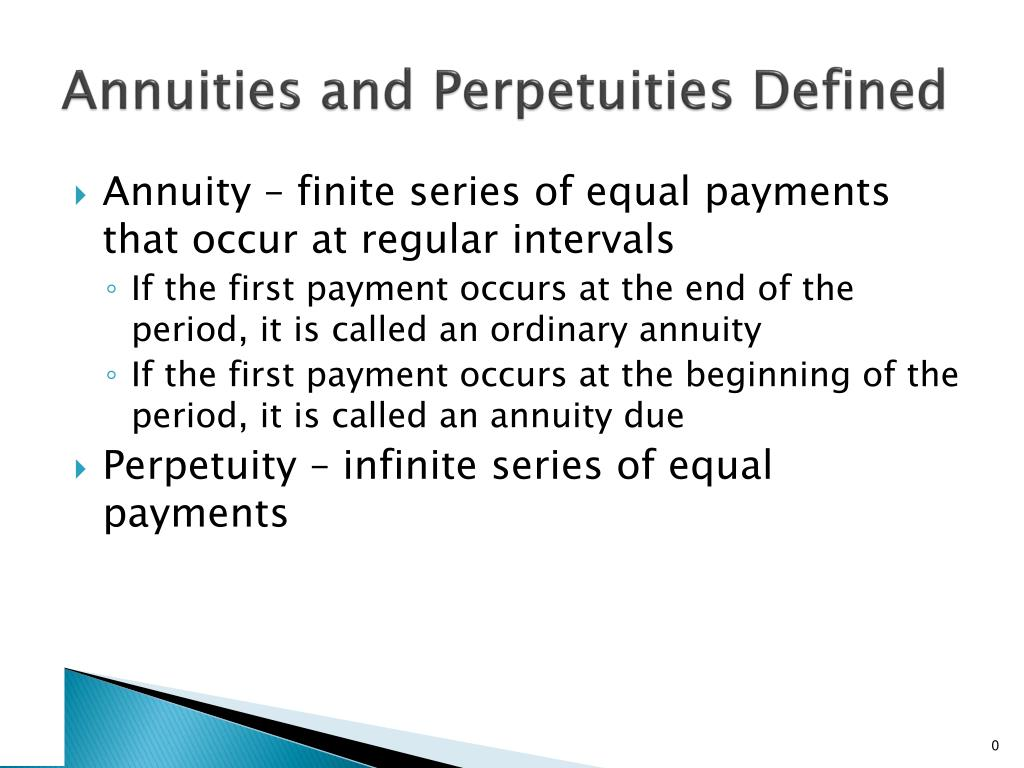 annuities and perpetuities defined l.