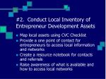 2 conduct local inventory of entrepreneur development assets