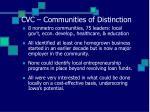 cvc communities of distinction