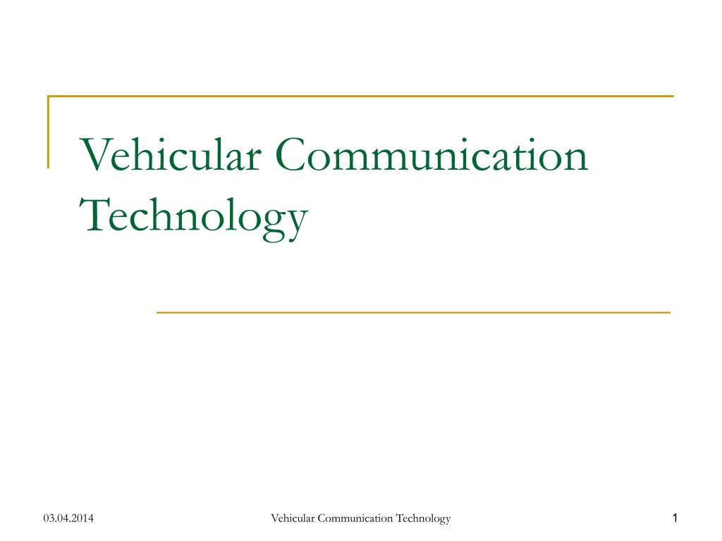 vehicular communication technology l.