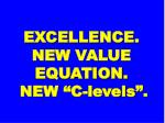 excellence new value equation new c levels
