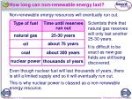 how long can non renewable energy last