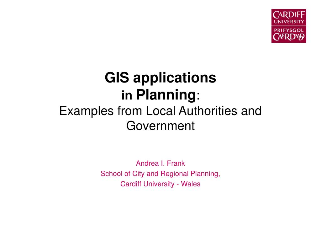 gis applications in planning examples from local authorities and government l.