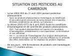 situation des pesticides au cameroun