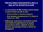 prevalenza geografica della malattia diverticolare15