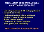 prevalenza geografica della malattia diverticolare16