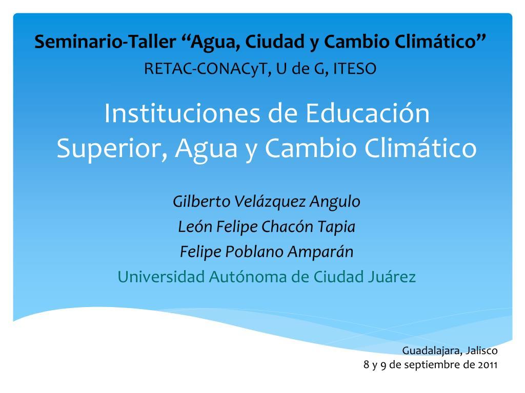 instituciones de educaci n superior agua y cambio clim tico l.