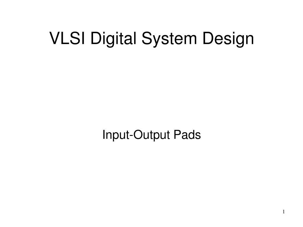 input output pads l.