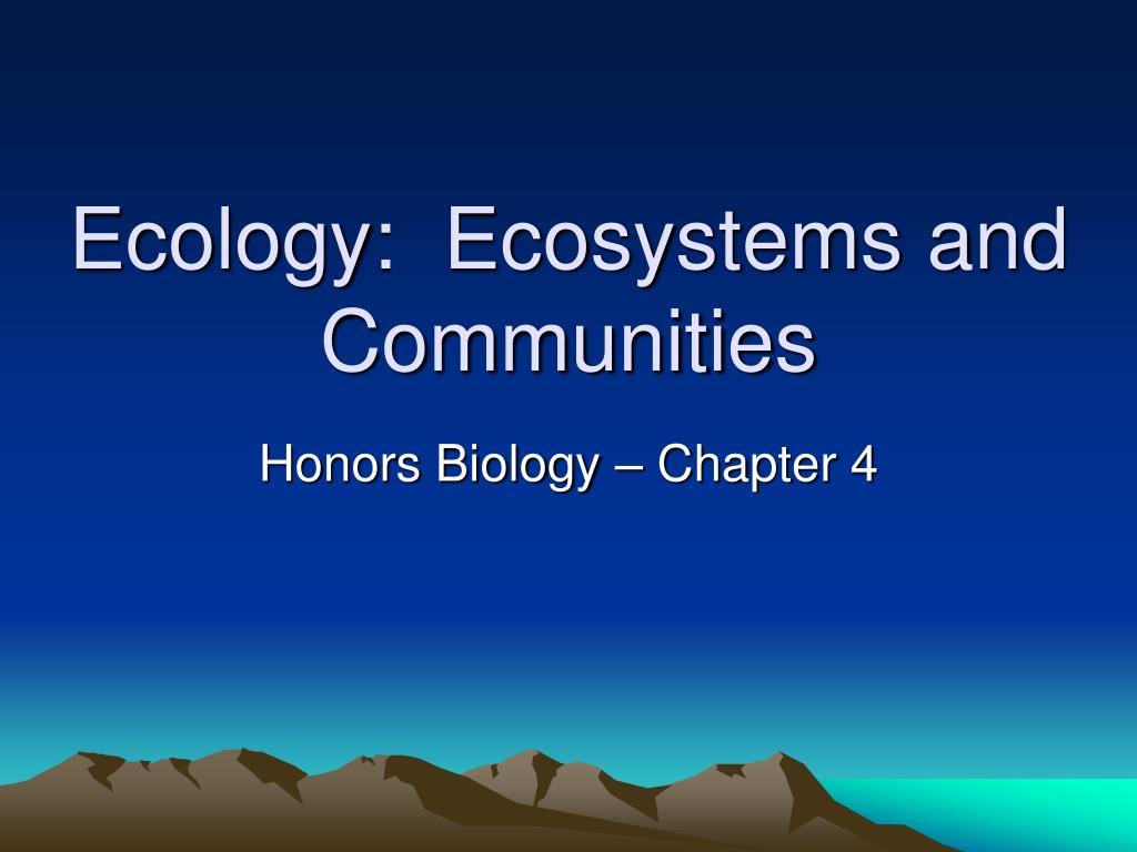 ecology ecosystems and communities l.